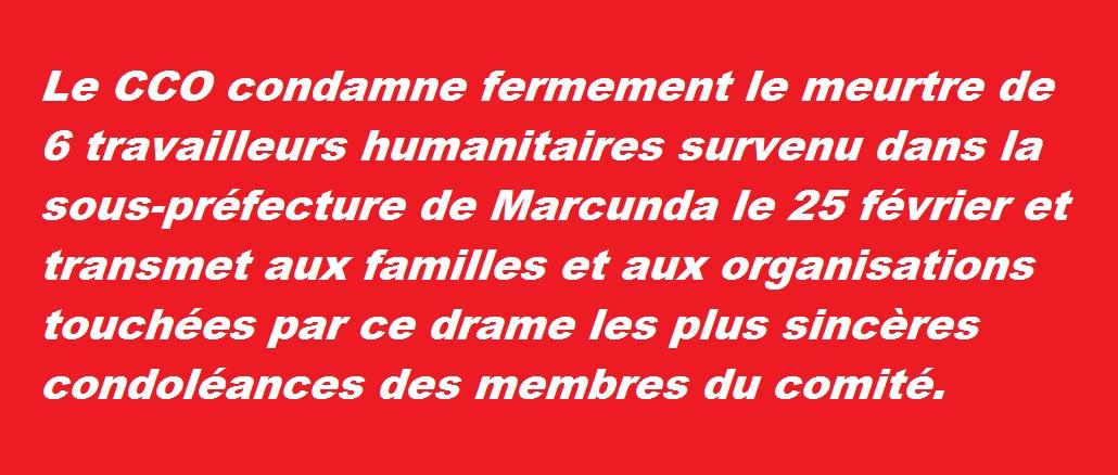 Le CCO condamne le meurtre de 6 travailleurs humanitaires le 25/02/2018 à Marcounda
